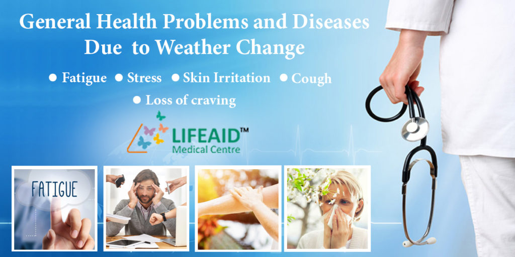 General Health Problems and Diseases Due to Weather Change